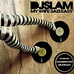 DJ Slam My Wife Sais Easy