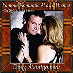 Doug Montgomery Famous Romantic Movie Themes On Solo Grand Piano