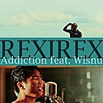 Rex Addiction (Feat. Wisnu) - Single