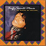 Buffy Sainte-Marie Up Where We Belong