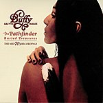 Buffy Sainte-Marie The Pathfinder, Buried Treasures