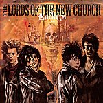 Lords Of The New Church Rockers Deluxe Edition