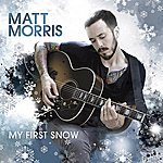 Matt Morris My First Snow
