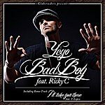 Yeyo Bad Boy (Feat. Ricky C) - Single