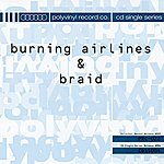 Burning Airlines Braid/Burning Airlines