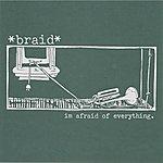 Braid I'm Afraid Of Everything (3-Track Maxi-Single)