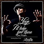 Yeyo I'll Take You There (Feat. T. Lopez) - Single