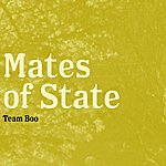 Mates of State Team Boo
