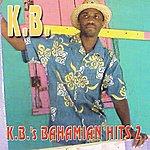 K.B. K.B.'s Bahamian Hits#2