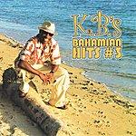 K.B. K.B.'s Bahamian Hits#3