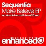 Sequentia Make Believe Ep