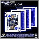 Bay Loc The Crip Card, Vol. 1