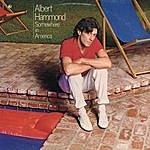 Albert Hammond Somewhere In America