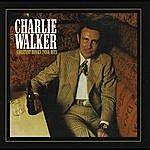 Charlie Walker Charlie Walker: Greatest Honky Tonk Hits