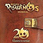 Banda Pequeños Musical Banda Pequeños Musical 20 Aniversario