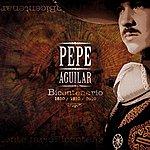 Pepe Aguilar Bicentenario 1810 / 1910 / 2010