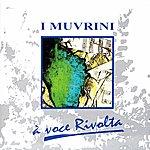 I Muvrini A Voce Rivolta