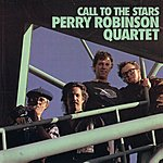Perry Robinson Call To The Stars
