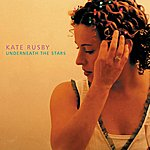 Kate Rusby Underneath The Stars