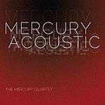 Mercury Mercury Quartet: Mercury Acoustic