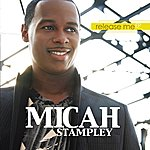 Micah Stampley Release Me