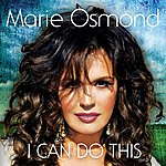 Marie Osmond I Can Do This