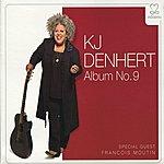 KJ Denhert Album No. 9