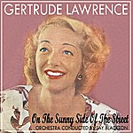 Gertrude Lawrence On The Sunny Side Of The Street