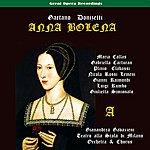 Gianandrea Gavazzeni Donizetti: Anna Bolena, Vol. 1 [1957]