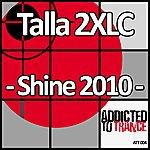 Talla 2XLC Shine 2010