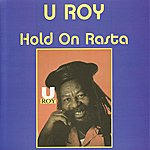 U-Roy Hold On Rasta