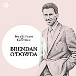 Brendan O'Dowda The Platinum Collection