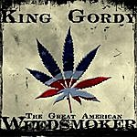 King Gordy The Great American Weed Smoker