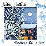 Robin Bullock Christmas Eve Is Here