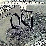 OG Dead Presidents 2