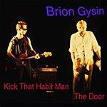 Brion Gysin Kick That Habit Man