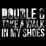 Double G Take A Walk In My Shoes - Single