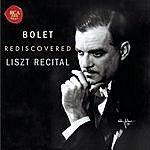 Jorge Bolet Jorge Bolet Rediscovered Liszt Recital