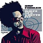 Amp Fiddler Waltz Of A Ghetto Fly