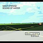 Saint Etienne Sound Of Water (Part 1)