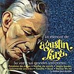Agustín Lara Lo Esencial De Agustin Lara