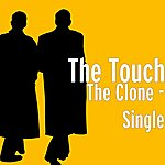 The Touch The Clone - Single