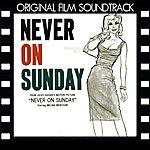 Manos Hadjidakis Never On Sunday (Original Motion Picture Soundtrack)