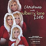 Mulberry Lane Christmas With Mulberry Lane - Live