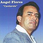 Angel Flores Cantando