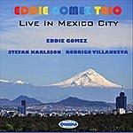 Eddie Gomez Live In Mexico City