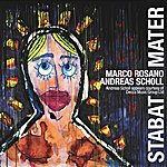 Andreas Scholl Marco Rosano: Stabat Mater