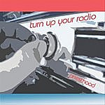 Priesthood Turn Up Your Radio