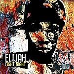 Elijah Fight Night