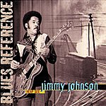 Jimmy Johnson Heap See (Blues Reference (Recorded In Montreux 1978 & Paris 1983))